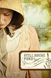 Still House Pond por Jan Watson