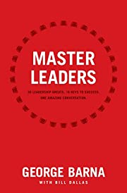 Master Leaders: Revealing Conversations with…