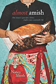 Almost Amish: One Woman's Quest for a…