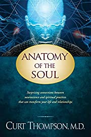 Anatomy of the Soul: Surprising Connections…