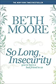 So Long, Insecurity: You've Been a Bad…