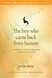 The Boy Who Came Back from Heaven: A…