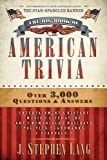 The big book of American trivia / J. Stephen Lang