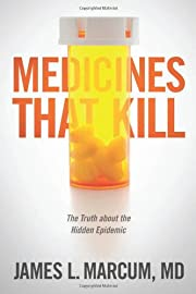 Medicines That Kill: The Truth about the…