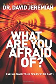 What Are You Afraid Of?: Facing Down Your…
