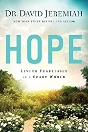 Hope: Living Fearlessly in a Scary World de…