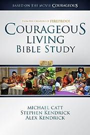 Courageous Living Bible Study - Member Book…