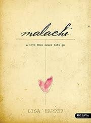 Malachi - Bible Study Book: A Love That…