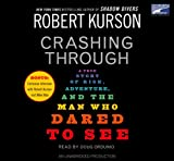 Crashing through / by Robert Kurson