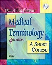Medical Terminology: A Short Course por…