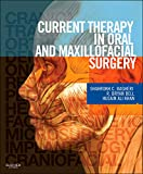 Current therapy in oral and maxillofacial surgery / contributing editors, Shahrokh C. Bagheri, R. Bryan Bell, Husain Ali Khan