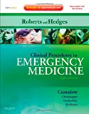 Clinical procedures in emergency medicine / editors, James R. Roberts, Jerris R. Hedges