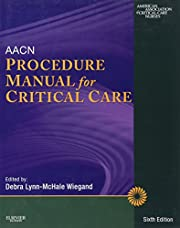 AACN Procedure Manual for Critical Care –…