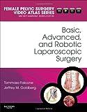 BASIC, ADVANCED,ROBOTIC LAPAROSCOPIC SURGERY