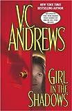 Girl in the shadows / Virginia Andrews