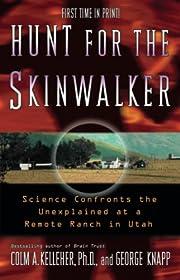 Hunt For The Skinwalker: Science Confronts…