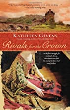 Rivals for the Crown by Kathleen Givens