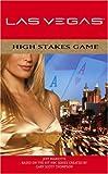 High Stakes Game : Las Vegas Novel 1 (Las Vegas)