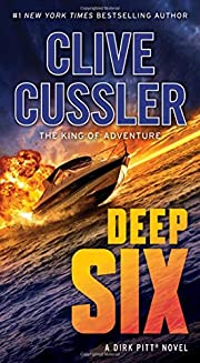 Deep Six (Dirk Pitt Adventures) af Clive…