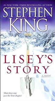Lisey's Story: A Novel af Stephen King