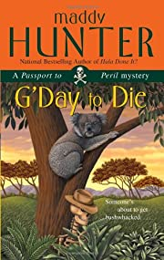 G'Day to Die: A Passport to Peril Mystery…