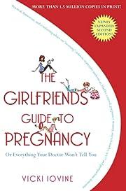 The Girlfriends' Guide to Pregnancy por…