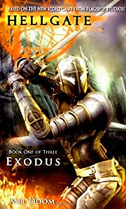 Exodus (Hellgate, London, Book 1) av Mel…