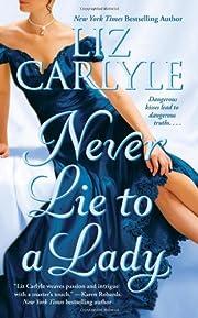 Never Lie to a Lady (Never (Paperback)) af…