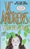 Scattered leaves / V.C. Andrews
