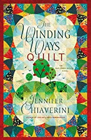 The Winding Ways Quilt (Elm Creek Quilts…