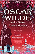 Oscar Wilde and the Ring of Death by Gyles…