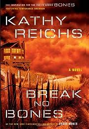 Break No Bones: A Novel (Temperance Brennan…