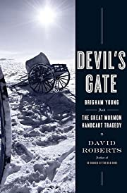 Devil's Gate: Brigham Young and the Great…