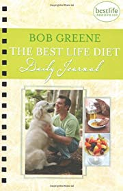 The Best Life Diet Daily Journal por Bob…