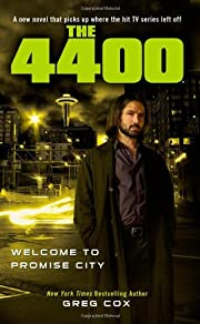 The 4400: Welcome to Promise City por Greg…