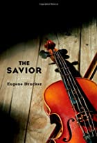 The Savior: A Novel by Eugene Drucker