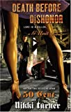 Death before dishonor : a 50 Cent and Nikki Turner original / 50 Cent and Nikki Turner