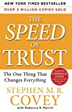 The SPEED of TRUST: The One Thing That…