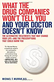 What the Drug Companies Won't Tell You…