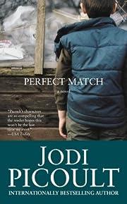 Perfect Match – tekijä: Jodi Picoult