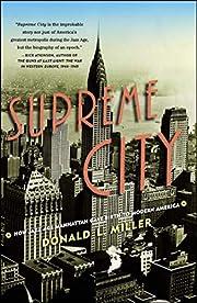 Supreme City: How Jazz Age Manhattan Gave…