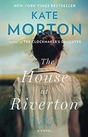The House at Riverton: A Novel por Kate…