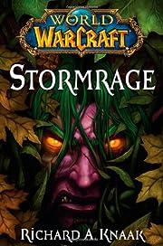 World of Warcraft: Stormrage af Richard A.…