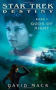 Star Trek Destiny: Gods of Night de David…