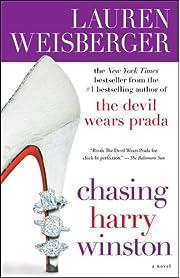 Chasing Harry Winston: A Novel de Lauren…