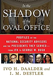 In the Shadow of the Oval Office: Profiles…