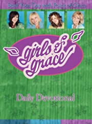 Girls of Grace Daily Devotional: Start Your…