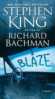 Blaze – tekijä: Stephen King (Foreword)…