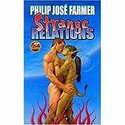 Strange Relations af Philip Jose Farmer