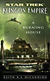 A Burning House: